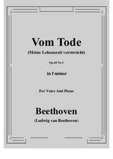 No.3 Vom Tode (Meine Lebenszeit verstreicht): F minor by Ludwig van Beethoven