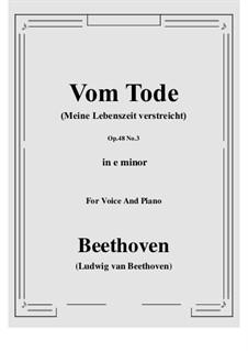 No.3 Vom Tode (Meine Lebenszeit verstreicht): E minor by Ludwig van Beethoven