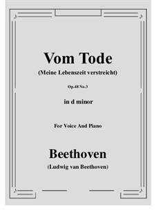 No.3 Vom Tode (Meine Lebenszeit verstreicht): D minor by Ludwig van Beethoven