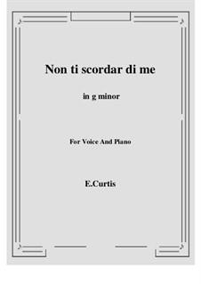 Non ti scordar di me: G minor by Ernesto de Curtis