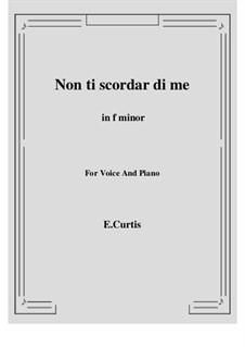 Non ti scordar di me: F minor by Ernesto de Curtis