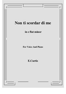 Non ti scordar di me: E flat minor by Ernesto de Curtis