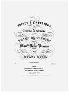 Tribute à l'Amerique. Notturno et Polka de concert, Op.161: Für Klavier by Henri Herz