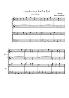 Angels We Have Heard on High: Für Klavier, vierhändig by folklore