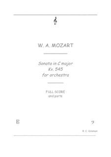 Sonate für Klavier Nr.16 in C-Dur, K.545: Orchestra transcription by Wolfgang Amadeus Mozart