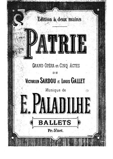 Patrie: Act II. Ballet, for Piano by Emile Paladilhe