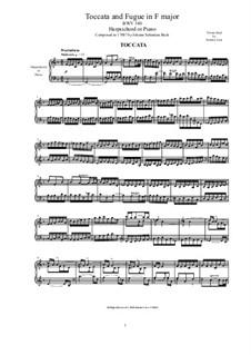 Toccata und Fuge in F-Dur, BWV 540: Arrangement for harpsichord (or piano) by Johann Sebastian Bach