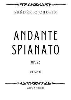 Andante spianato und Grosse brillante Polonäse, Op.22: Andante spianato by Frédéric Chopin
