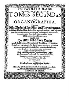 Syntagma musicum: Volume II 'De organographia' by Michael Praetorius