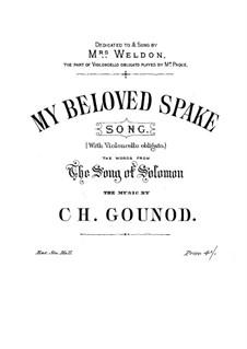 My Beloved Spake: My Beloved Spake by Charles Gounod