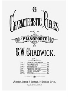 Sechs charakteristische Stücke, Op.7: No.4 Reminiscence by George Whitefield Chadwick