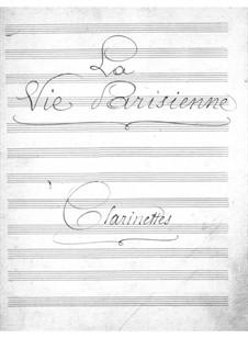 La vie parisienne (Pariser Leben): Klarinettenstimme by Jacques Offenbach