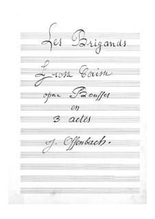 Les brigands (Die Banditen): Stimme der grossen Trommel by Jacques Offenbach