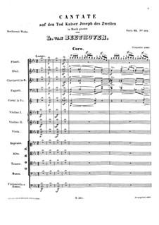 Kantate auf den Tod Kaiser Josephs II, WoO 87: Kantate auf den Tod Kaiser Josephs II by Ludwig van Beethoven