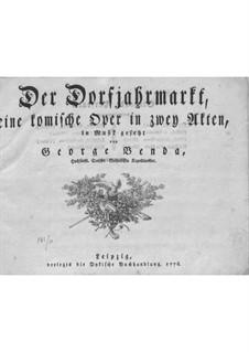 Der Jahrmarkt (Klavierauszug): Bearbeitung für Stimme und Klavier by Georg Benda