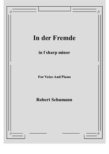 Nr.1 In der Fremde: F sharp minor by Robert Schumann