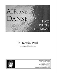 Two Pieces: Air & Danse: Two Pieces: Air & Danse by R. Kevin Paul