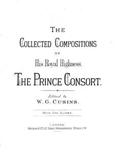 Die gesammelten Kompositionen: Die gesammelten Kompositionen by Albert Prince of Saxe-Coburg and Gotha