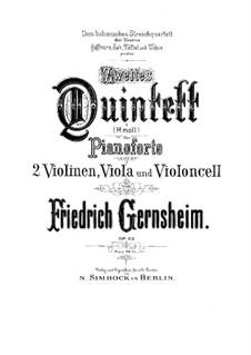 Klavierquintett Nr.2 in h-Moll, Op.63: Klavierquintett Nr.2 in h-Moll by Friedrich Gernsheim
