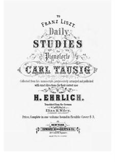 Tägliche Studien: Complete by Carl Tausig