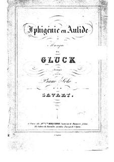 Iphigénie en Aulide, Wq.40: Klavierauszug by Christoph Willibald Gluck