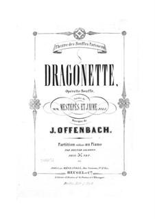 Dragonette: Klavierauszug mit Singstimmen by Jacques Offenbach