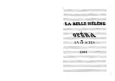 La belle Hélène (Die schöne Helena): Hörnerstimme by Jacques Offenbach