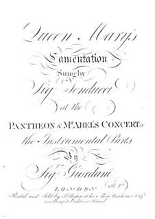 Queen Mary's Lamentation: Queen Mary's Lamentation by Tommaso Giordani