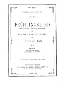 Foraarssang (Frühlingslied) für Cello und Orchester, Op.31: Vollpartitur by Louis Glass