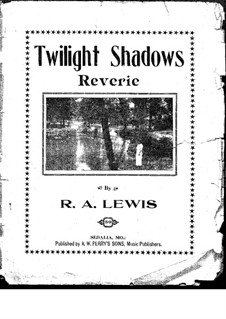 Twilight Shadows. Reverie: Twilight Shadows. Reverie by R.A. Lewis