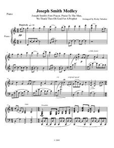 Joseph Smith Medley for Piano: Joseph Smith Medley for Piano by folklore, Sylvanus Billings Pond, Caroline Sheridan Norton