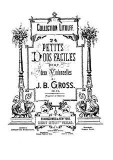 Vierundzwanzig kleine leichte Duette für zwei Cellos, Op.42: Nr.1-14 by Johann Benjamin Gross