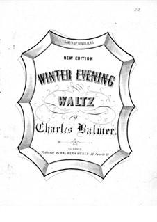 Winter Evening Waltz: Winter Evening Waltz by Charles Balmer
