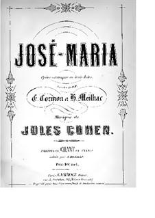 José-Maria: Akt I by Jules Cohen