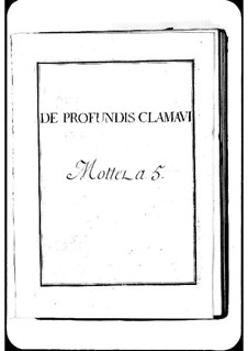 De profundis clamavi: De profundis clamavi by Michel Richard de Lalande
