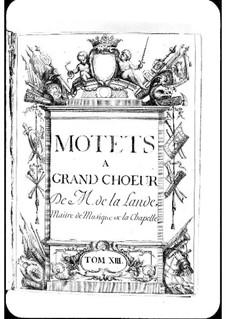Motetten (Sammlungen): Band XIII by Michel Richard de Lalande