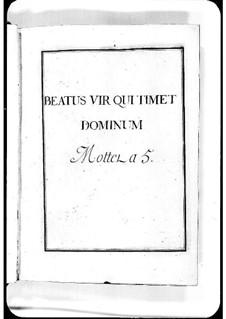 Beatus vir qui timet Dominum: Beatus vir qui timet Dominum by Michel Richard de Lalande
