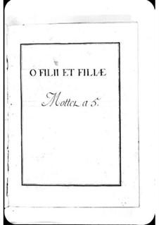 O filii et filiae: O filii et filiae by Michel Richard de Lalande