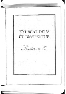 Exurgat Deus et dissipentur: Exurgat Deus et dissipentur by Michel Richard de Lalande