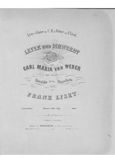 Transkription über Themen aus 'Leyer und Schwerdt' von Weber, S.452: Transkription über Themen aus 'Leyer und Schwerdt' von Weber by Franz Liszt