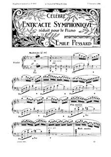 Célèbre entr'acte symphonique: Célèbre entr'acte symphonique by Emile Pessard