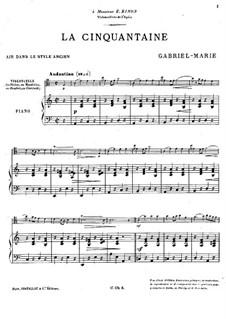 La cinquantaine (The Golden Wedding): Partitur by Gabriel Prosper Marie