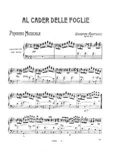Drei Stücke für Klavier, Op.33: No.2 Al cader delle foglie by Giuseppe Martucci
