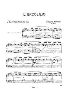 Sieben Stücke für Klavier, Op.43: No.3 L'arcolaio by Giuseppe Martucci