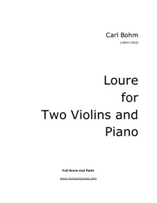 Loure for Two Violins and Piano: Loure for Two Violins and Piano by Carl Böhm