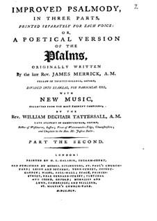 Improved Psalmody in Three Parts, No.1-41: Medium voice part by John Stafford Smith, Philip Hayes, Samuel Webbe, John Wall Callcott, William de Chair Tattersall