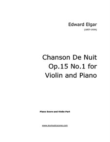 Zwei Stücke, Op.15: No.1 Chanson de nuit – score for violin and piano, solo part by Edward Elgar