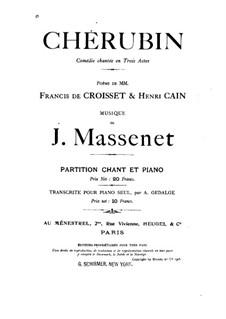 Chérubin: Bearbeitung für Stimmen und Klavier by Jules Massenet