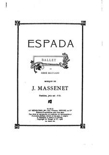 Espada: Bearbeitung für Klavier by Jules Massenet