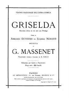 Grisélidis: Prolog, für Solisten, Chor und Klavier by Jules Massenet